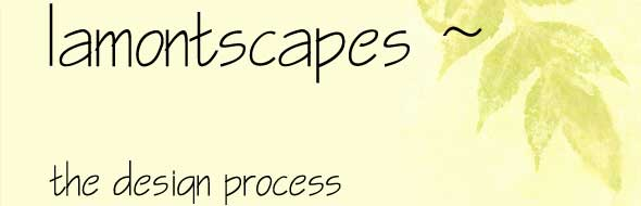 Lamontscapes - The Design Process